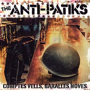 THE ANTI-PATIKSComptes vells, baralles novesCD